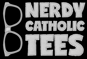Nerdy Catholic Tees